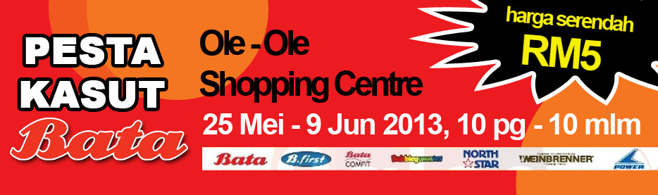 Pesta Kasut Bata 2013 Ole Ole Shopping Centre